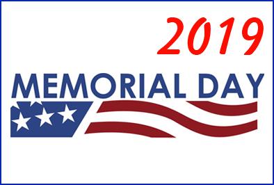 2019 Memorial Day Closing