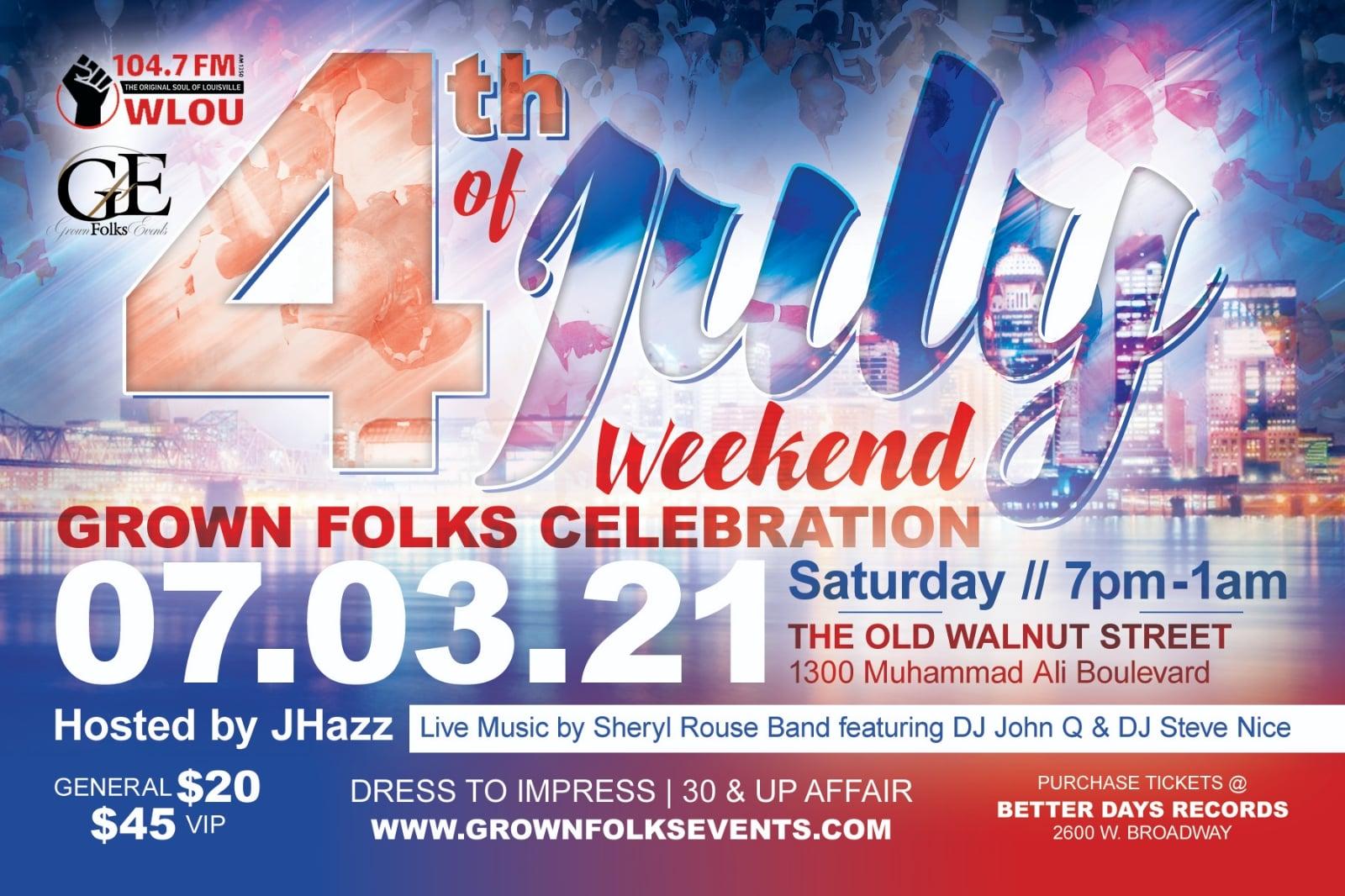 WLOU Presents 4th of July Grown Folks Celebration